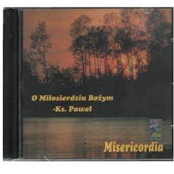 O Miłosierdziu Bożym - Misericordia - CD