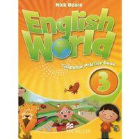 Książki do nauki języka, English World 3, Grammar Practice Book (opr. broszurowa)