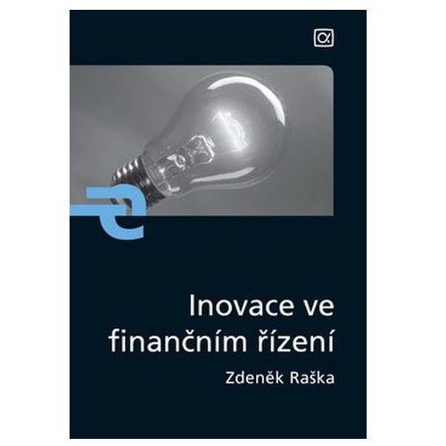 Pozostałe książki, Inovace ve finančním řízení Zdeněk Raška