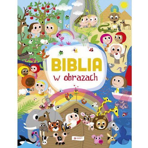 Książki dla dzieci, Biblia w obrazach - Laureen Bouyssou (opr. twarda)