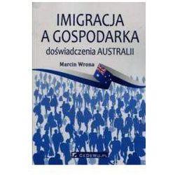 Imigracja a gospodarka doświadczenia Australii - mamy na stanie, wyślemy natychmiast (opr. miękka)