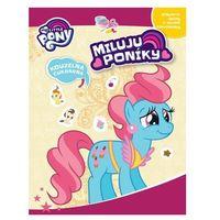 Książki dla dzieci, My Little Pony - Miluju poníky! kolektiv