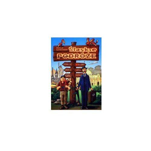 Pozostałe książki, Śląskie podróże (opr. twarda)