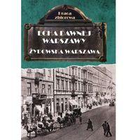 Pozostałe książki, Echa dawnej Warszawy. Żydowska Warszawa (opr. twarda)