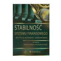 Psychologia, Stabilność systemu finansowego instytucje, instrumenty, uwarunkowania (opr. miękka)