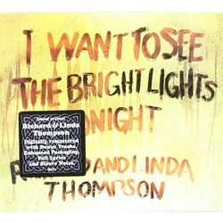 Richard & Linda Thompson - I Want To See The..+ 3