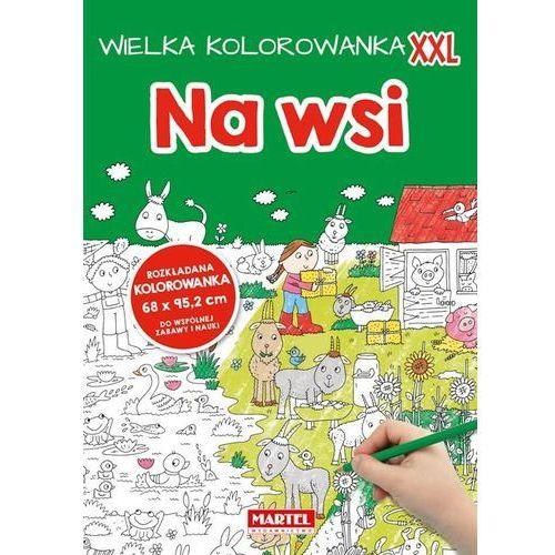 Kolorowanki, Kolorowanka XXL. Na wsi