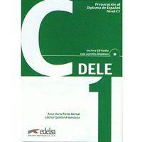 Książki do nauki języka, Preparacion al diploma de espanol nivel C1 DELE incluye CD (opr. miękka)