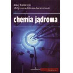 Chemia jądrowa (opr. broszurowa)
