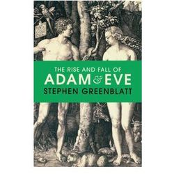 The Rise and Fall of Adam and Eve - Stephen Greenblatt DARMOWA DOSTAWA KIOSK RUCHU