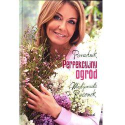 Perfekcyjny ogród (opr. broszurowa)