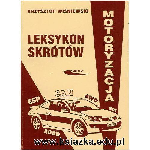 Biblioteka motoryzacji, Leksykon skrótów. Motoryzacja (opr. miękka)