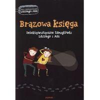 Literatura młodzieżowa, Brązowa Księga. Detektywistyczne Łamigłówki Lassego I Mai (opr. broszurowa)