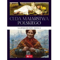 Cuda malarstwa polskiego ( exclusive) w.2019