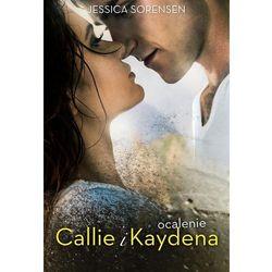 Ocalenie Callie i Kaydena (opr. miękka)
