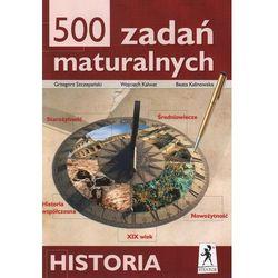 500 zadań maturalnych Historia (opr. miękka)