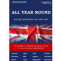 E-booki, All Year Round. Porady Językowe na Cały Rok - Martyna Somerlik