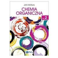 Pedagogika, CHEMIA ORGANICZNA TOM 2 - JOHN MCMURRY (opr. miękka)