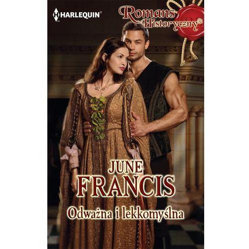 E-booki, Odważna i lekkomyślna - June Francis