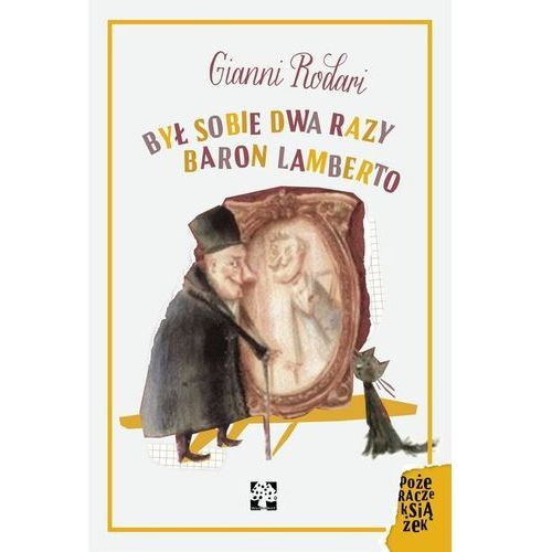 Książki dla dzieci, Był sobie dwa razy baron Lamberto (opr. twarda)
