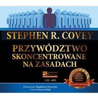 Audiobooki, Przywództwo skoncentrowane na zasadach - Stephen R. Covey