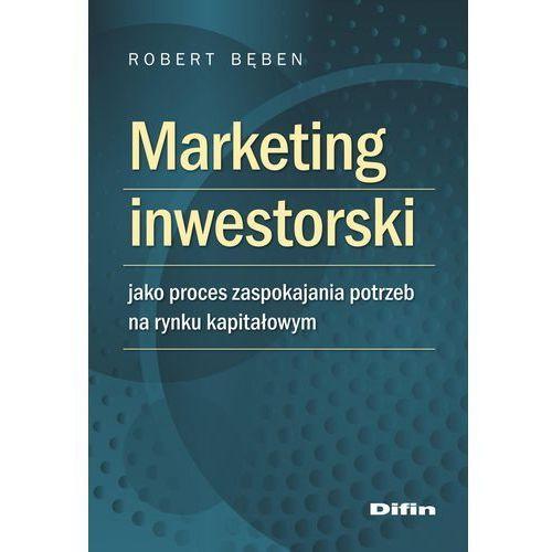 E-booki, Marketing inwestorski jako proces zaspokajania potrzeb na rynku kapitałowym