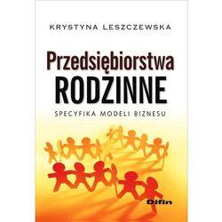 Przedsiębiorstwa rodzinne - Krystyna Leszczewska (opr. miękka)