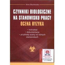 Czynniki biologiczne na stanowisku pracy - Anna Obuchowska