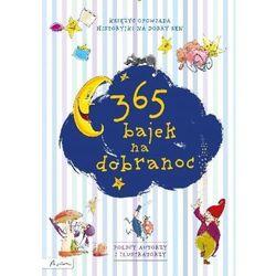 365 bajek na dobranoc Księżyc opowiada.... Darmowy odbiór w niemal 100 księgarniach! (opr. twarda)