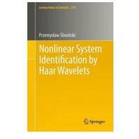 Informatyka, Nonlinear System Identification by Haar Wavelets