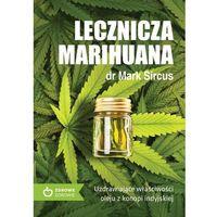 Pozostałe książki, Lecznicza marihuana UzdrawiajÄ…ce wĹ'aĹ›ciwoĹ›ci o - Jeśli zamówisz do 14:00, wyślemy tego samego dnia. Darmowa dostawa, już od 300 zł.