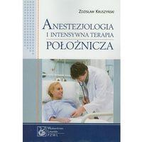 Książki medyczne, Anestezjologia i intensywna terapia położnicza (opr. miękka)