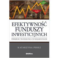 Leksykony techniczne, Efektywność funduszy inwestycyjnych (opr. miękka)