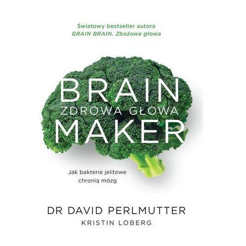 Hobby i poradniki, Brain Maker. Zdrowa głowa (opr. miękka)