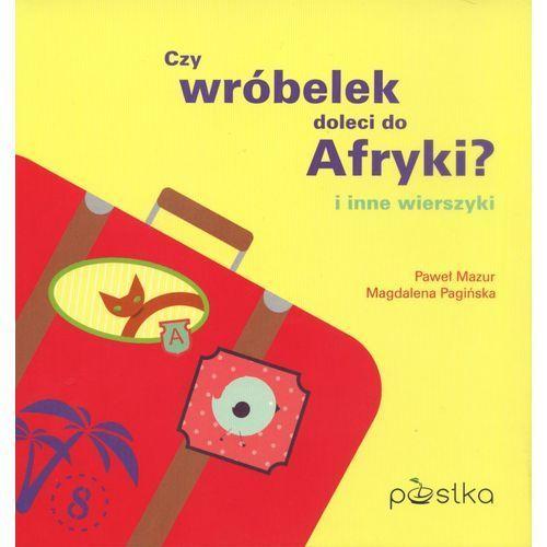 Książki dla dzieci, Czy wróbelek doleci do Afryki (opr. twarda)