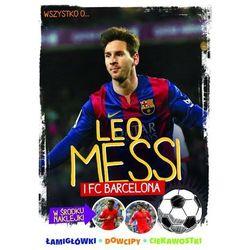 Leo Messi i FC Barcelona - Wysyłka od 3,99 - porównuj ceny z wysyłką (opr. miękka)