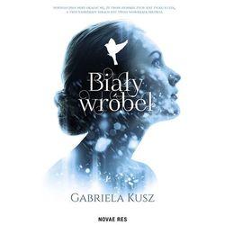 Biały wróbel - Gabriela Kusz (EPUB)