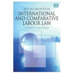 International and Comparative Labour Law Bronstein, Arturo S.