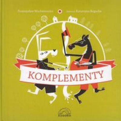 Książki dla dzieci, Komplementy (opr. twarda)