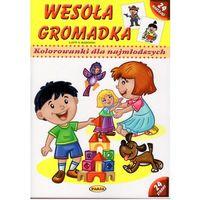 Książki dla dzieci, Kolorowanki dla najmł. - Wesoła gromadka PASJA (opr. miękka)
