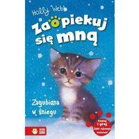 Książki dla dzieci, Zaopiekuj się mną. Zagubiona w śniegu w.2015 (opr. miękka)