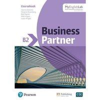 Książki do nauki języka, Business Partner B2 Coursebook with MyEnglishLab (opr. miękka)