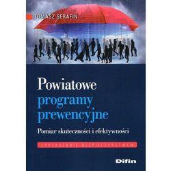 Powiatowe programy prewencyjne Pomiar skuteczności i efektywności (opr. miękka)