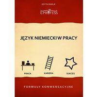E-booki, Język Niemiecki w Pracy - Formuły Konwersacyjne - Edyta Pawlik