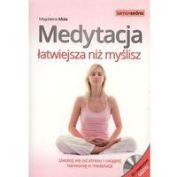 Hobby i poradniki, Medytacja łatwiejsza niż myślisz - Dostępne od: 2014-11-07 (opr. miękka)
