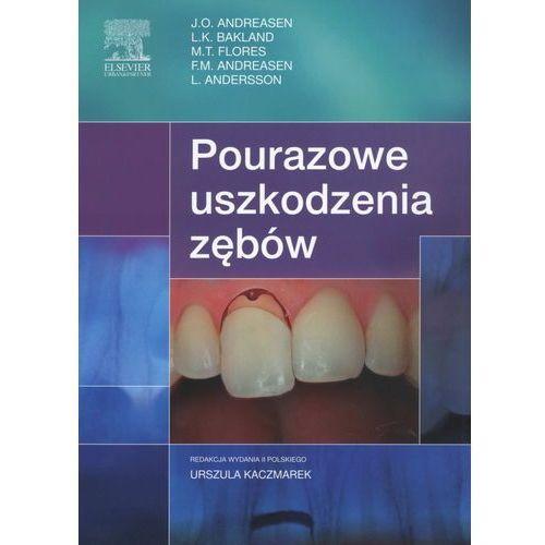 Książki medyczne, Pourazowe uszkodzenia zębów /w.2/ (opr. broszurowa)