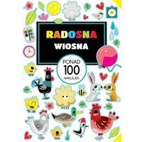 Książki dla dzieci, Radosna wiosna. Ponad 100 naklejek (opr. broszurowa)