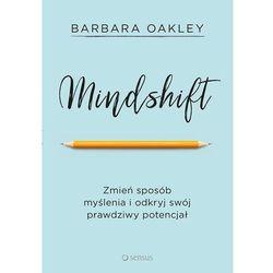 Mindshift. Zmień sposób myślenia i odkryj swój.. (opr. miękka)