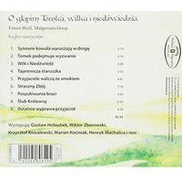 Piosenki dla dzieci, Różni Wykonawcy - BAJKA O GLUPIM TOMKU, WILKU I NIEDZWIEDZIU - BAJKA MUZYCZNA