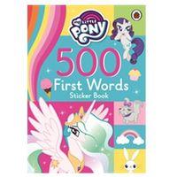 Książki do nauki języka, My Little Pony: 500 First Words Sticker Book (opr. miękka)